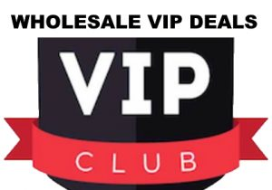 Wholesale VIP Deals